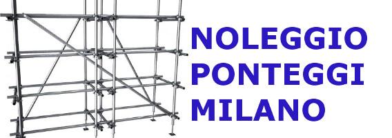 Noleggio Ponteggi Milano